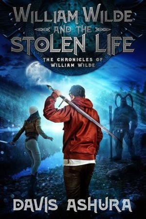 William Wilde and the Stolen Life (Signed Copy)